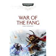 War of the Fang by Wraight, Chris, 9781784961602