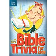 The One Year Book of Bible Trivia for Kids by Cassel, Katrina, 9781414371603
