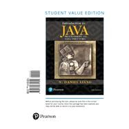 Introduction to Java Programming and Data Structures, Comprehensive Version, Student Value Edition by Liang, Y. Daniel, 9780134671604
