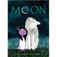 Moon by Oliver, Alison, 9781328781604