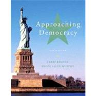 Approaching Democracy by Berman, Larry A; Murphy, Bruce Allen, 9780205251605