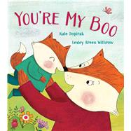 You're My Boo by Dopirak, Kate; Withrow, Lesley Breen, 9781442441606