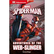 Adventures of the Web-slinger by Hugo, Simon, 9781465451606
