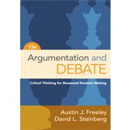 Argumentation and Debate by Freeley, Austin J.; Steinberg, David L., 9781133311607