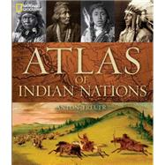 Atlas of Indian Nations by TREUER, ANTON, 9781426211607
