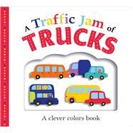 Picture Fit Board Books: A Traffic Jam of Trucks A Colors Book by Priddy, Roger, 9780312521608