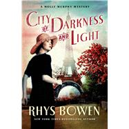 City of Darkness and Light by Bowen, Rhys, 9781250051608