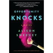Opportunity Knocks by Sweeney, Alison, 9780316261609