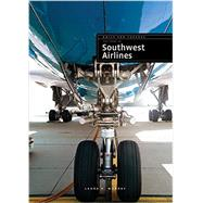 The Story of Southwest Airlines by Murray, Laura K., 9781628321609