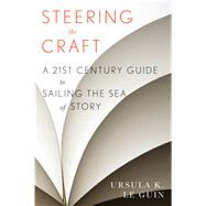 Steering the Craft by Le Guin, Ursula K., 9780544611610