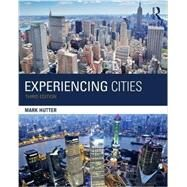 Experiencing Cities by Hutter, Mark, 9781138851610
