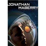 Mars One by Maberry, Jonathan, 9781481461610