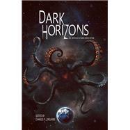Dark Horizons by Caselberg, Jay; Del Carlo, Eric; Zaglanis, Charles P., 9781934501610