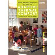 Adaptive Thermal Comfort: Foundations and Analysis by Humphreys; Michael, 9780415691611