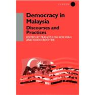 Democracy in Malaysia: Discourses and Practices by Khoo,Khoo Boo Teik, 9780700711611