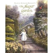 The Secret Garden by BURNETT, FRANCES HODGSONMOORE, INGA, 9780763631611