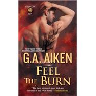 Feel the Burn by Aiken, G.A., 9781420131611