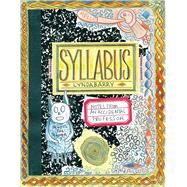 Syllabus Notes from an Accidental Professor by Barry, Lynda, 9781770461611