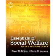 Essentials of Social Welfare Politics and Public Policy by DiNitto, Diana M.; Johnson, David H., 9780205011612