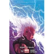 Storm Volume 1 by Pak, Greg; Ibanez, Victor; Hepburn, Scott, 9780785191612