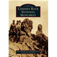 Chimney Rock National Monument by Gravett, Amron; Robinette, Christine; Raby, Glenn, 9781467131612