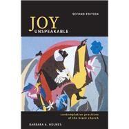 Joy Unspeakable by Holmes, Barbara A., 9781506421612