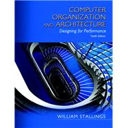 Computer Organization and Architecture by Stallings, William, 9780134101613