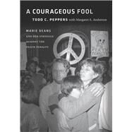 A Courageous Fool by Peppers, Todd C.; Anderson, Margaret A. (CON); Giarratano, Joseph M., 9780826521613