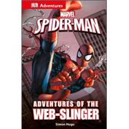 Adventures of the Web-slinger by Hugo, Simon, 9781465451613