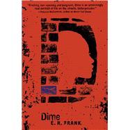 Dime by Frank, E. R., 9781481431613