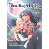 Black Rose Alice, Vol. 2 by Mizushiro, Setona, 9781421571614