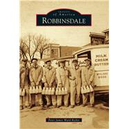 Robbinsdale by Richie, Peter James Ward, 9781467111614