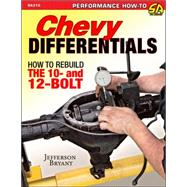 Chevy Differentials: How to Rebuild the 10- and 12-bolt by Bryant, Jefferson, 9781613251614