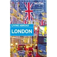 Moon Living Abroad London by White, Karen, 9781631211614