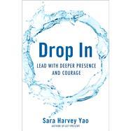 Drop in by Yao, Sara Harvey, 9781631521614