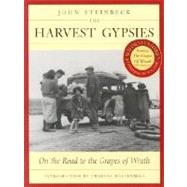 The Harvest Gypsies: On the Road to the Grapes of Wrath by Steinbeck, John, 9781890771614