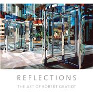 Reflections by Gratiot, Robert; Paglia, Michael, 9781934491614