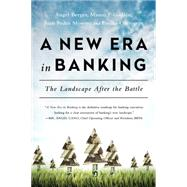 New Era in Banking: The Landscape After the Battle by Berges,Angel, 9781629561615