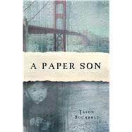 A Paper Son by Bucholz, Jason, 9781440591617