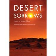 Desert Sorrows by Al-sboul, Tayseer; Akhtarkhavari, Nesreen; Lee, Anthony A., 9781611861617