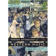 Norton Anthology of Western Music: Ancient to Baroque by Burkholder, J. Peter; Palisca, Claude V., 9780393921618