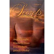 Secrets: Satisfy Your Desire for More by Probst, Jennifer, 9780975451618