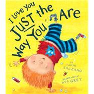 I Love You Just the Way You Are by Salzano, Tammi; Grey, Ada, 9781589251618