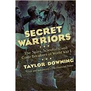 Secret Warriors by Downing, Taylor, 9781681771618