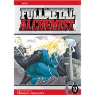 Fullmetal Alchemist, Vol. 17 by Arakawa, Hiromu; Arakawa, Hiromu, 9781421521619