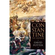 Constantine the Emperor by Potter, David, 9780190231620