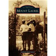 Mount Laurel by Sawyer, Stephanie Marks, 9781467121620