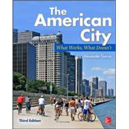 The American City: What Works, What Doesn't by Garvin, Alexander, 9780071801621