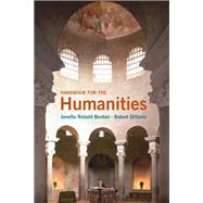 Handbook for the Humanities by Benton, Janetta Rebold; DiYanni, Robert, 9780205161621