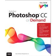 Adobe Photoshop CC on Demand by Perspection Inc.; Johnson, Steve, 9780789751621